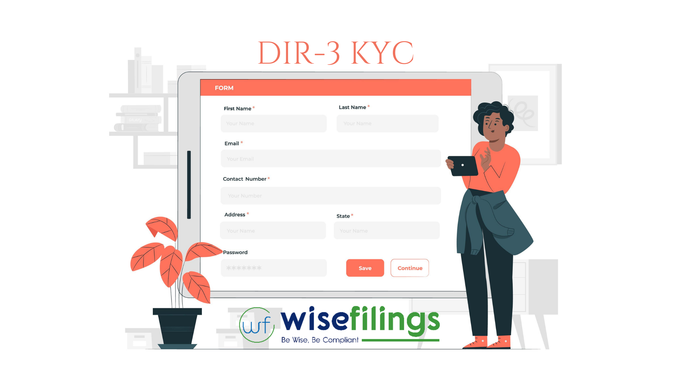 5 Things You Should Know About form DIR-3 KYC